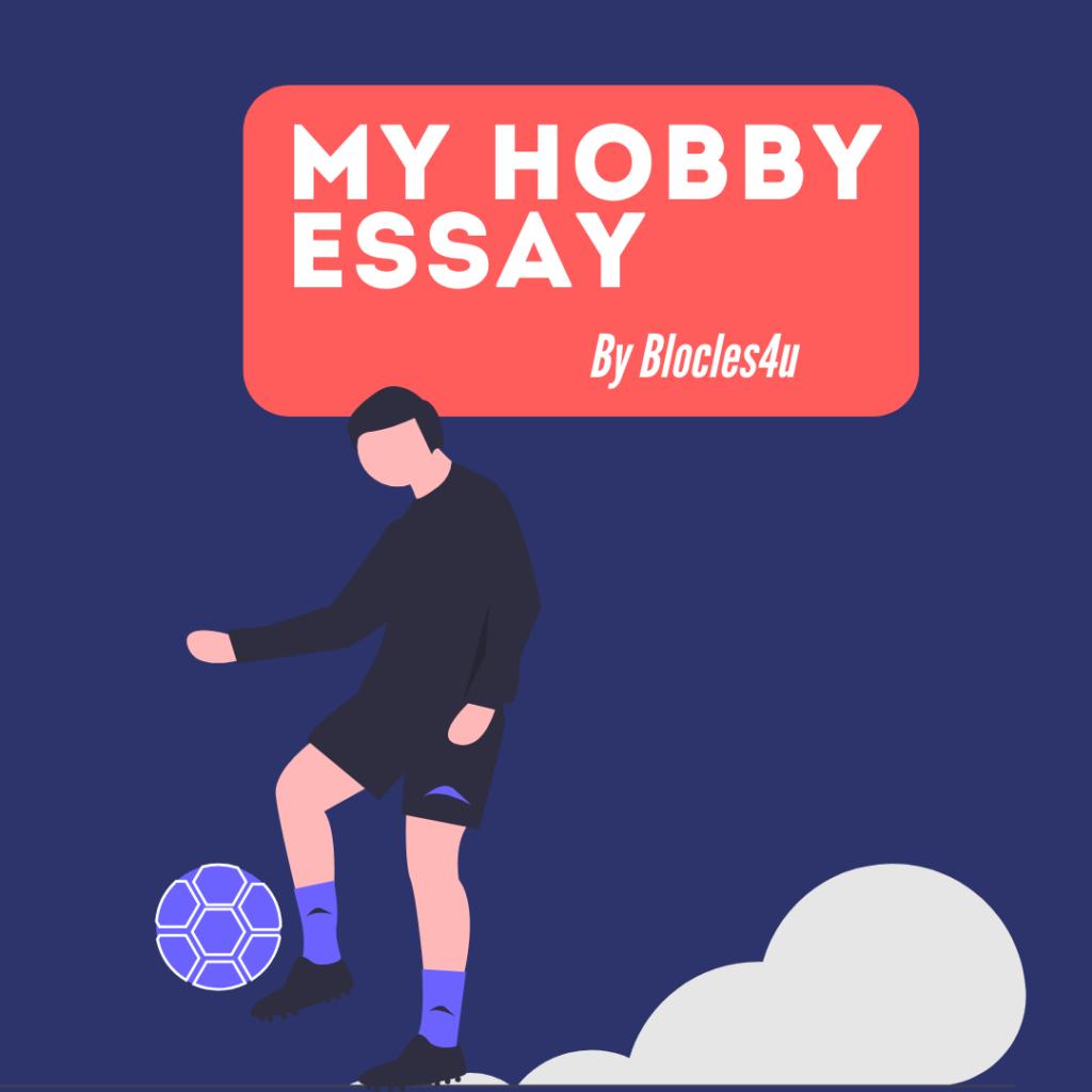 my hobby essay